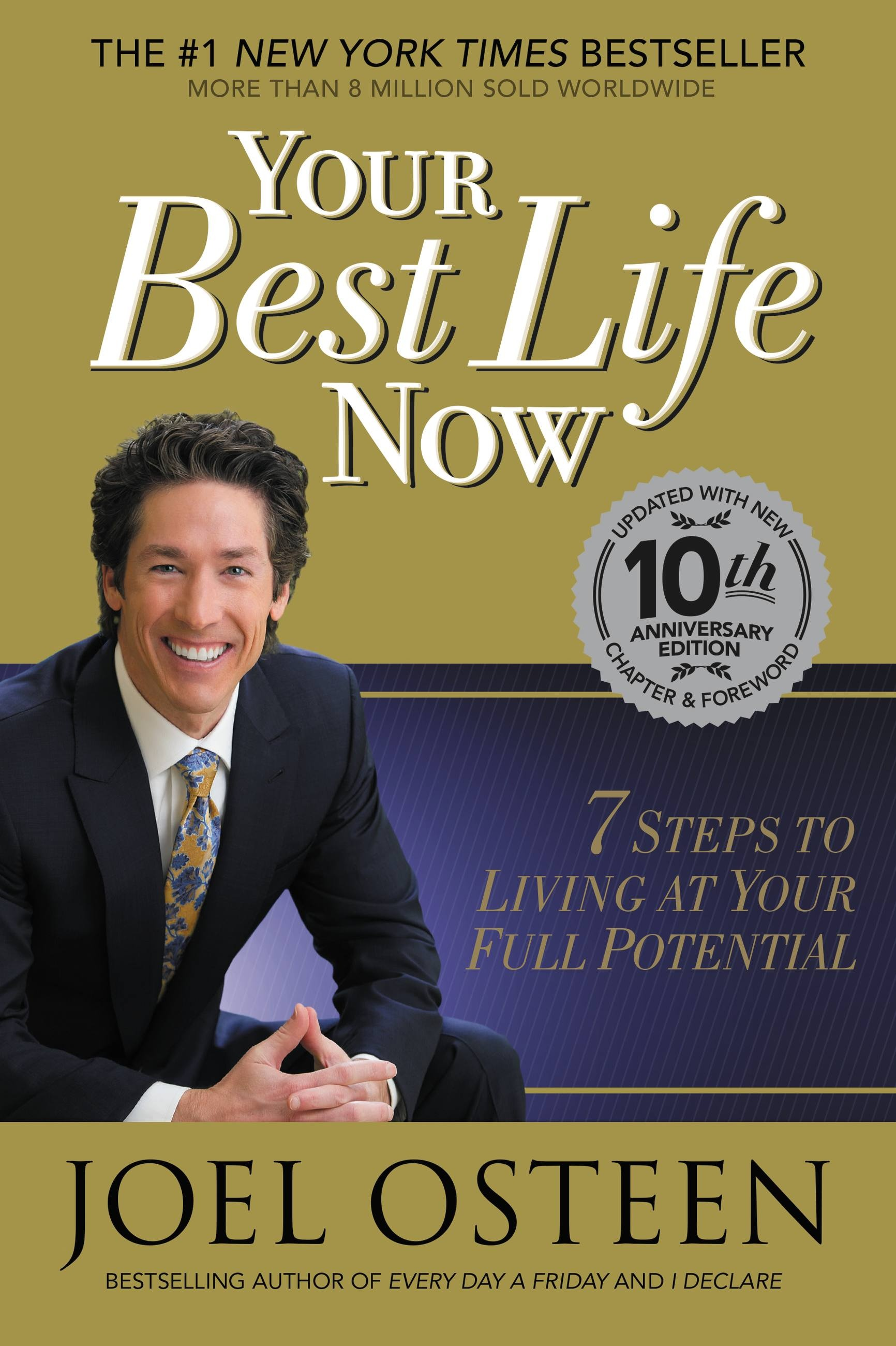 Your Best Life Now by Joel Osteen   Hachette Book Group