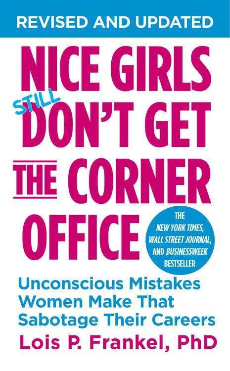 Delightful Nice Girls Donu0027t Get The Corner Office