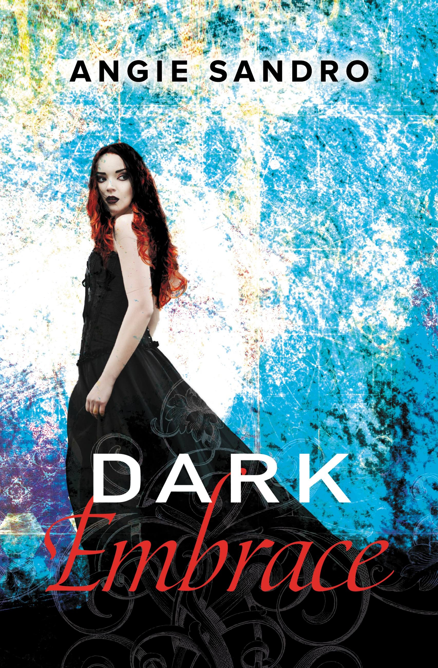 Dark Embrace by Angie Sandro | Hachette Book Group