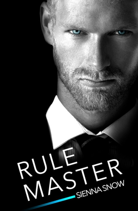 Rule Master by Sienna Snow