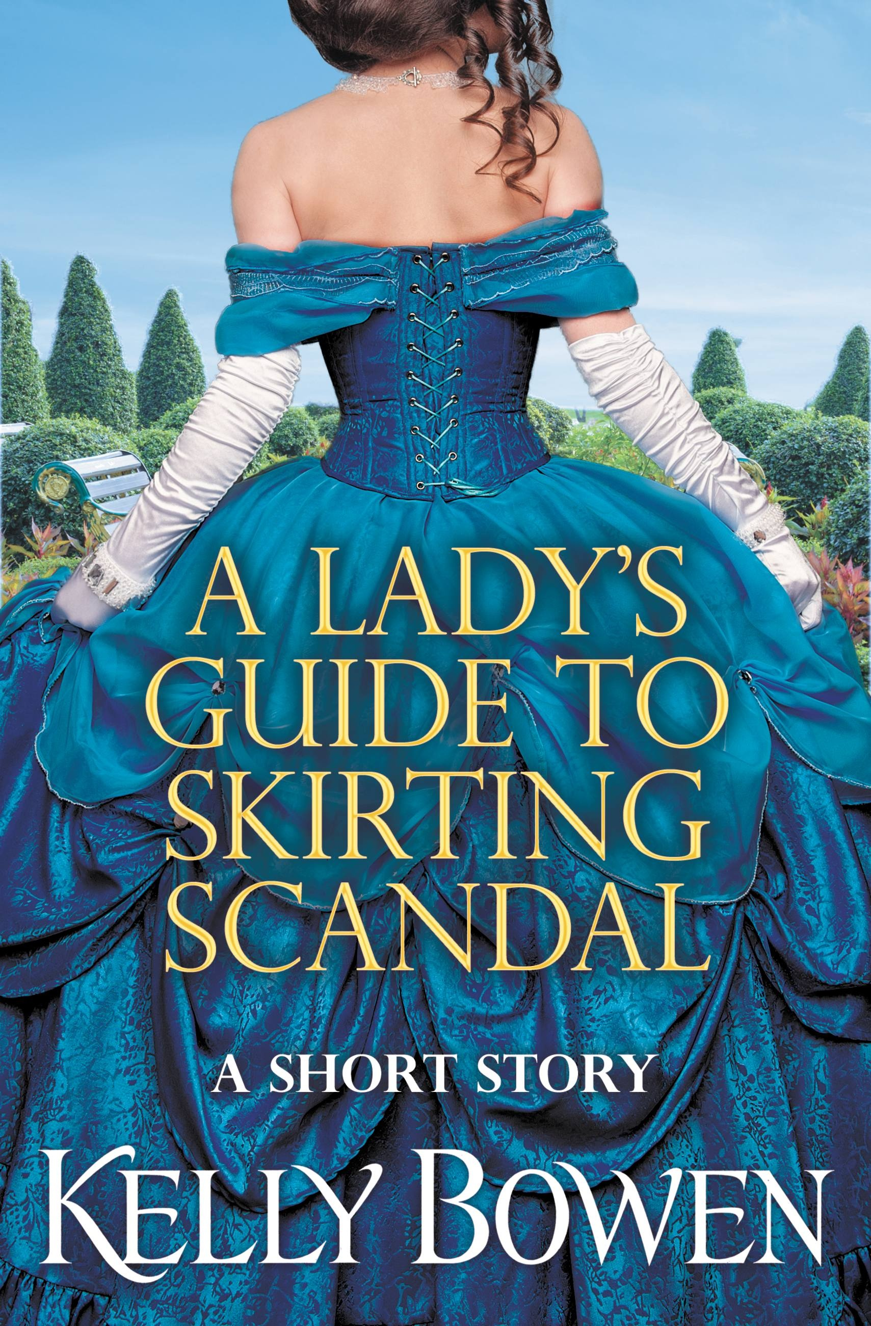 A Lady's Guide to Skirting Scandal by Kelly Bowen ...