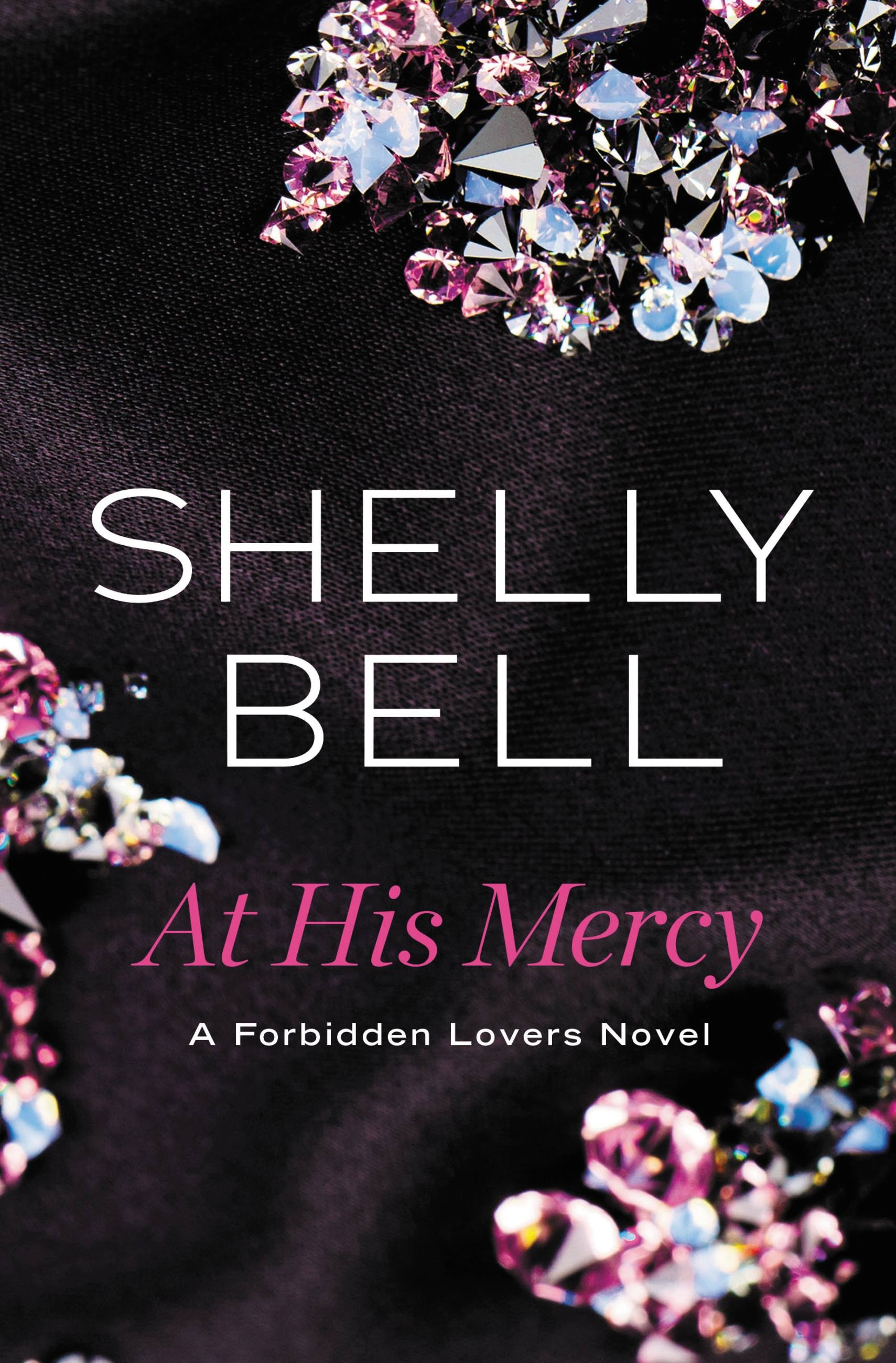 At His Mercy by Shelly Bell | Hachette Book Group
