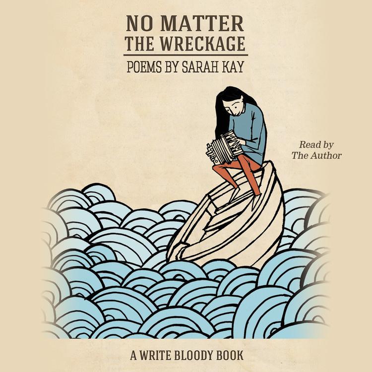 No Matter The Wreckage Sarah Kay Pdf