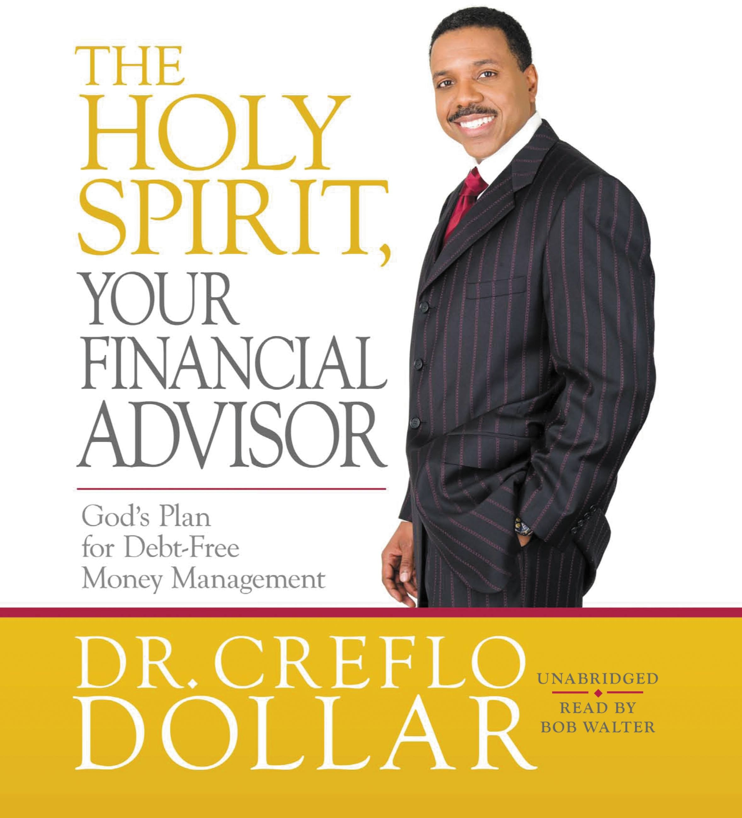 The Holy Spirit, Your Financial Advisor by Creflo Dollar | Hachette Book  Group