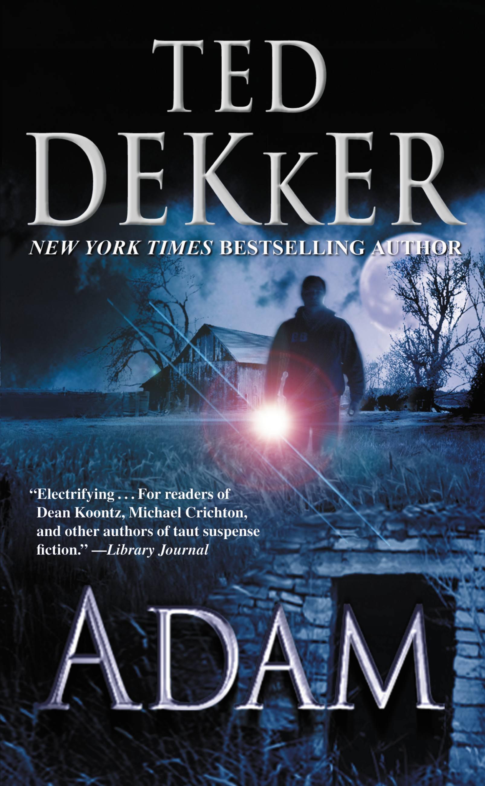 Adam by Ted Dekker | Hachette Book Group