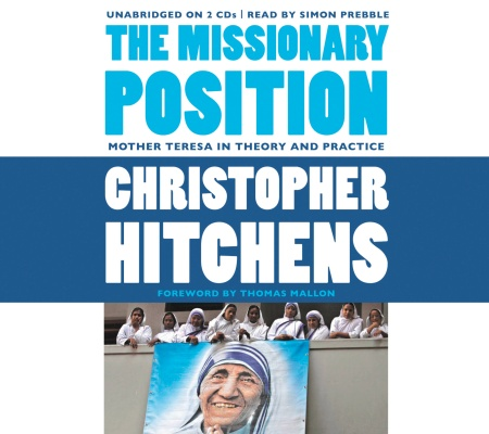 The Missionary Position By Christopher Hitchens Hachette border=