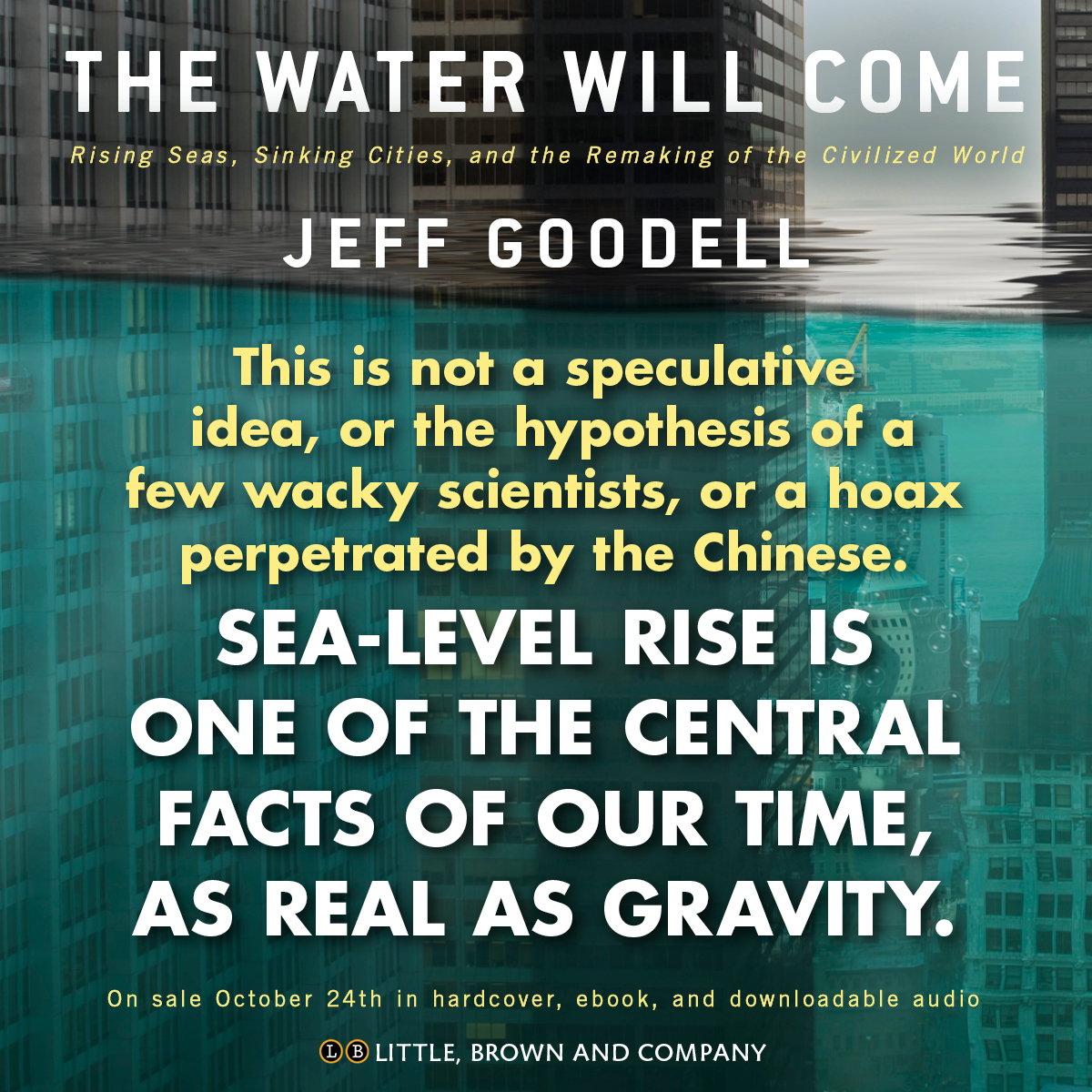 The water will come by jeff goodell hachette book group hachette graphics fandeluxe Choice Image