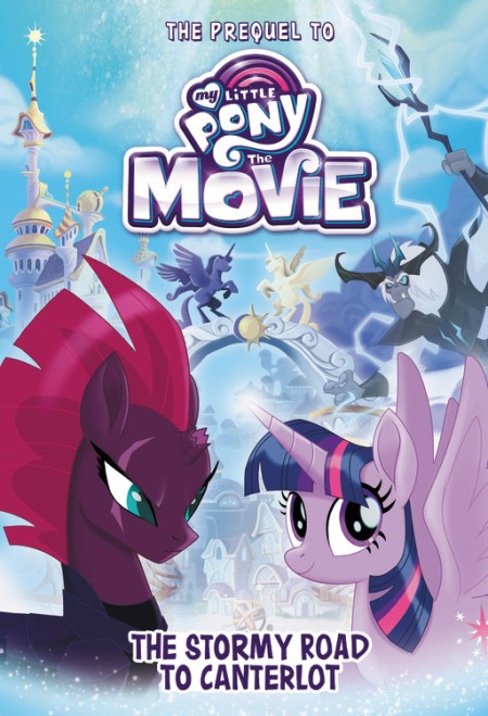 my little pony the movie the stormy road to canterlot by sadie