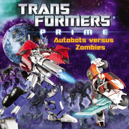 transformers prime autobots versus zombies by zachary rau