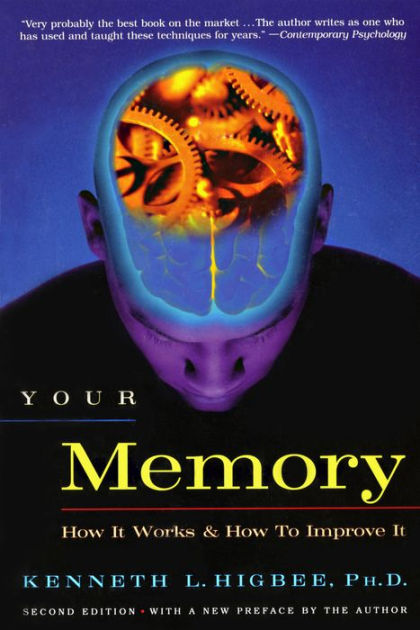 Your Memory by Kenneth L. Higbee