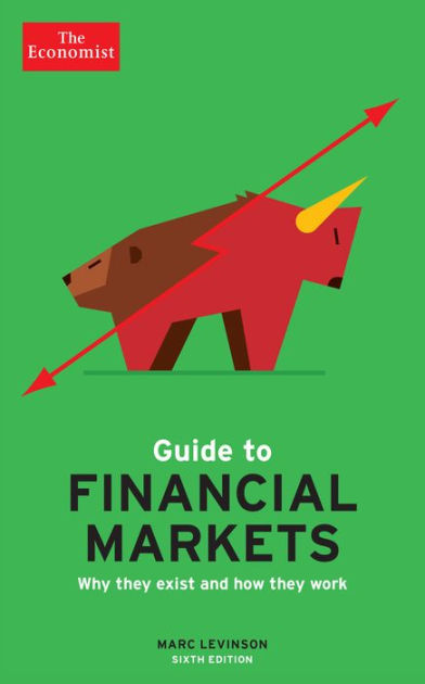 The Economist Guide to Financial Markets (6th Ed)