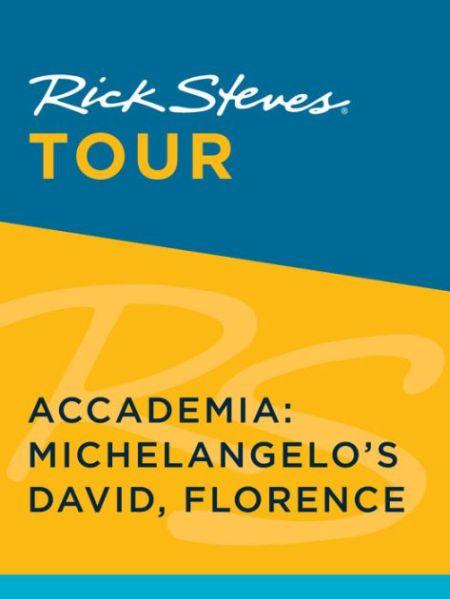 Rick Steves Tour Accademia Michelangelos David Florence Enhanced