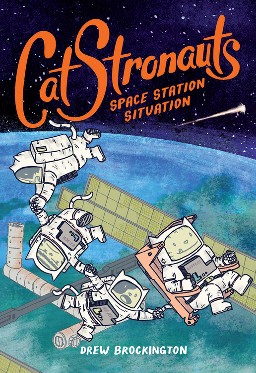 CatStronauts: Space Station Situation by Drew Brockington