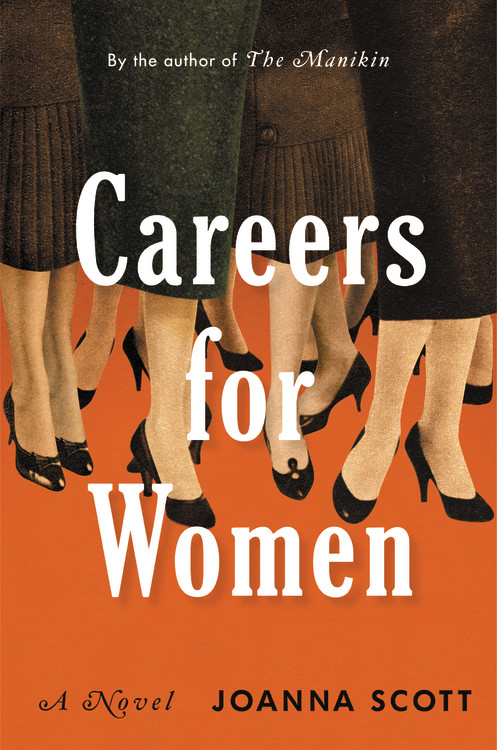 Careers for Women by Joanna Scott | Hachette Book Group