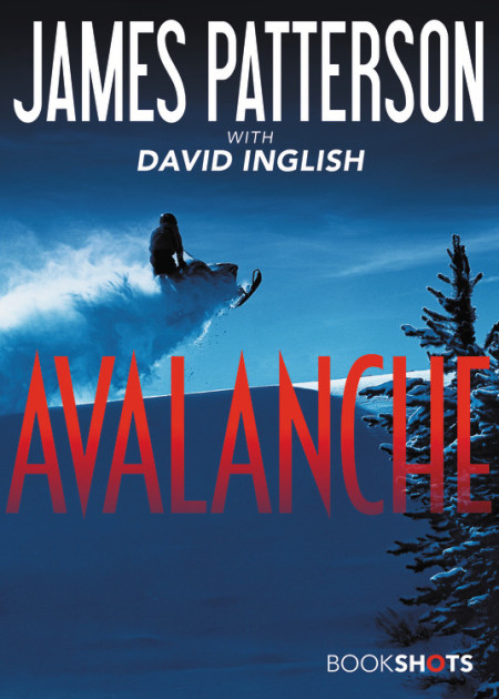 Avalanche by James Patterson