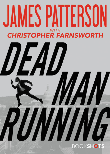 Dead Man Running by James Patterson