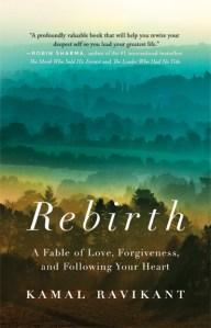 Rebirth by Kamal Ravikant
