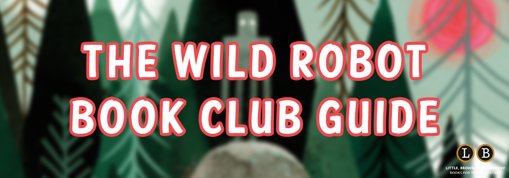 Wild Robot Book Club Guide