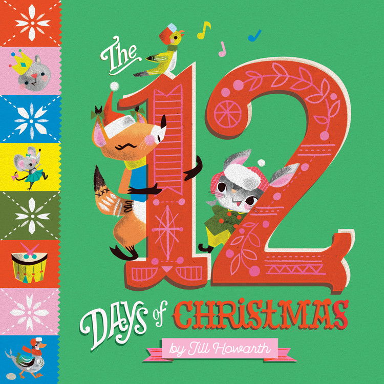 The 12 Days Of Christmas: A Carol and Count Book