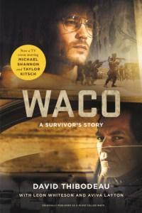 Waco by David Thibodeau