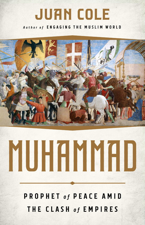 Muhammad By Juan Cole 9781568587837 Hachette Book Group