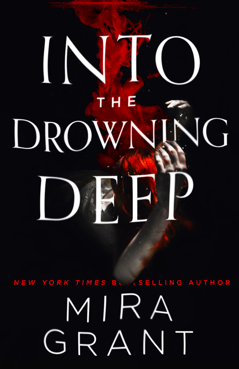 Into the drowning deep by mira grant hachette book group fandeluxe Gallery