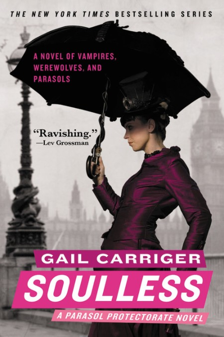 8d9c4cf2767 Soulless by Gail Carriger | Hachette Book Group