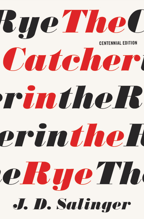 The Catcher In The Rye By J D Salinger Hachette Book Group