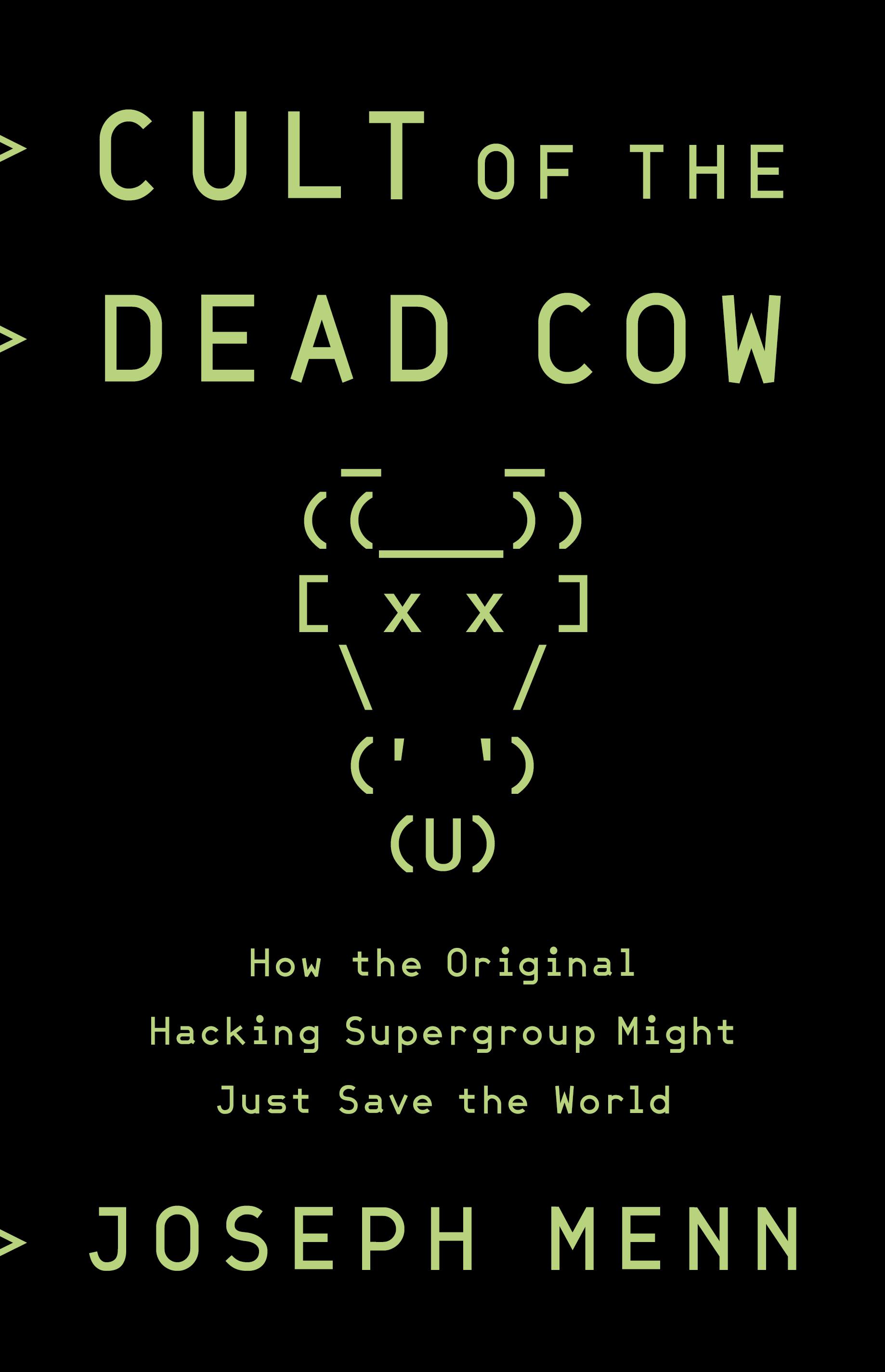 Cult of the Dead Cow by Joseph Menn