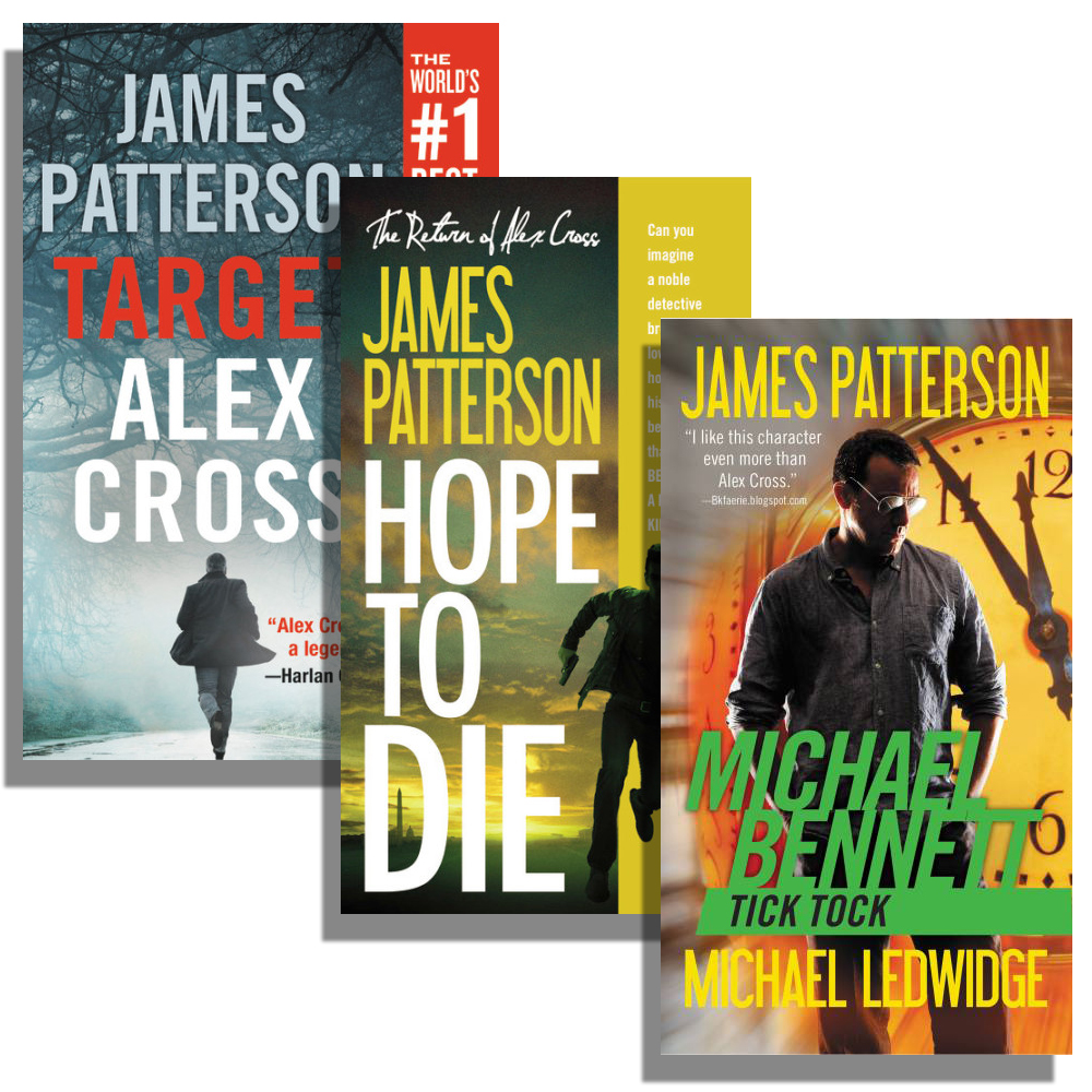 All Of James Patterson S Books In Order Hachette Book Group