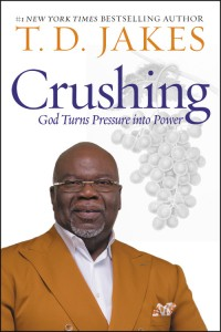 Crushing by T. D. Jakes