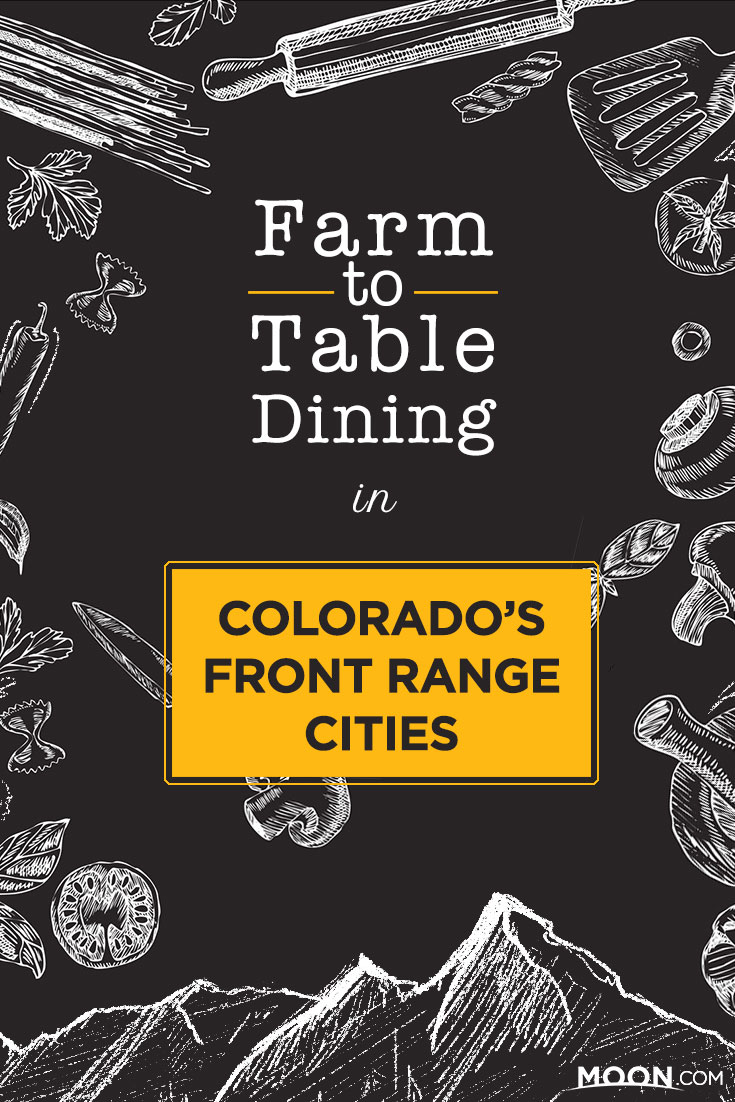 Farm-to-Table Dining in Colorado's Front Range Cities