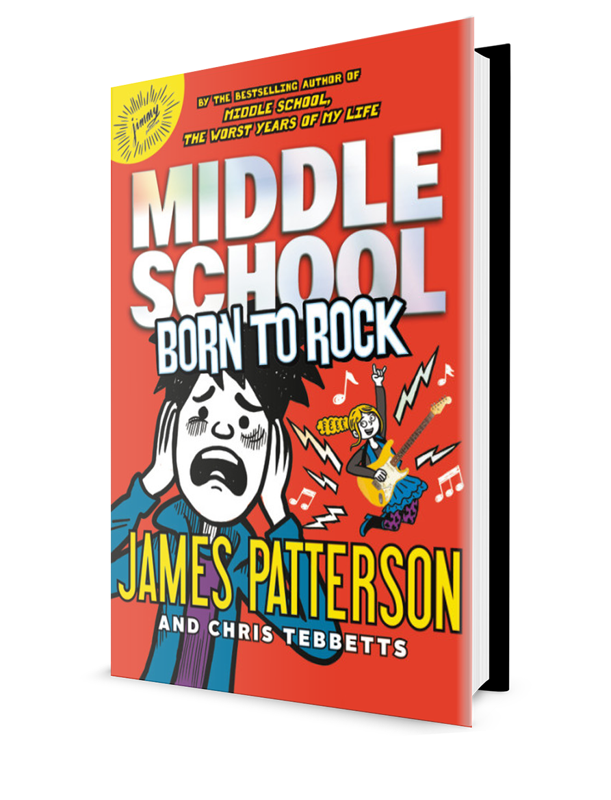 James Patterson - Middle School: Born to Rock