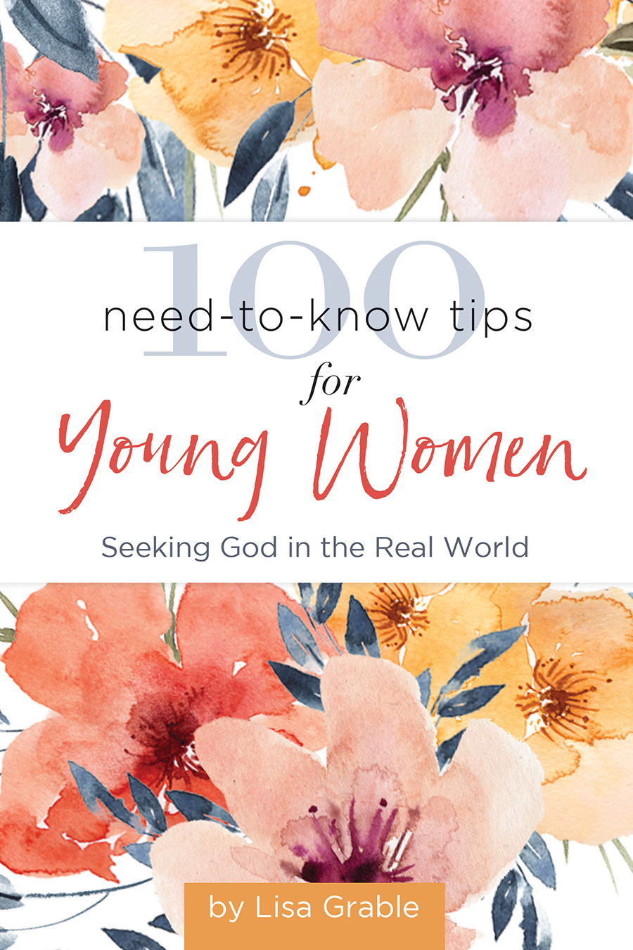 100 Need-to-Know Tips for Young Women