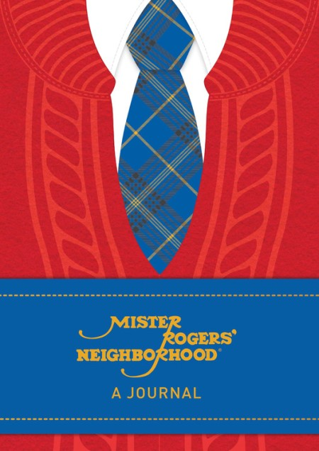 Mister Rogers Neighborhood A Journal By Fred Rogers Hachette Book Group