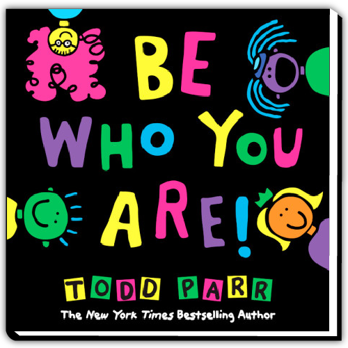 Todd Parr Spotify Playlist - Be Who You Are!