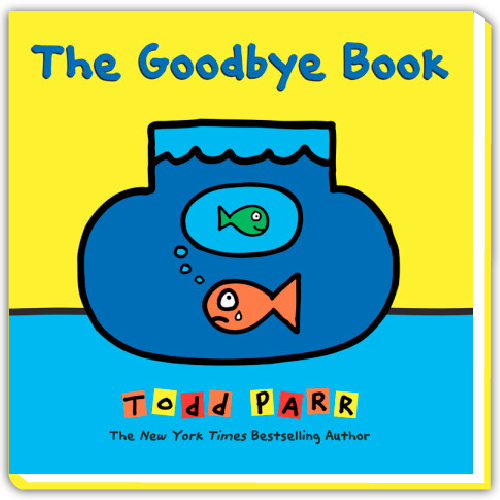 Todd Parr Spotify Playlist - The Goodbye Book