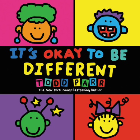 Todd Parr It's Okay to Be Different