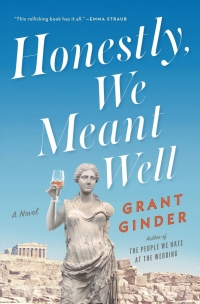 Honestly We Meant Well by Grant Ginder Book Cover