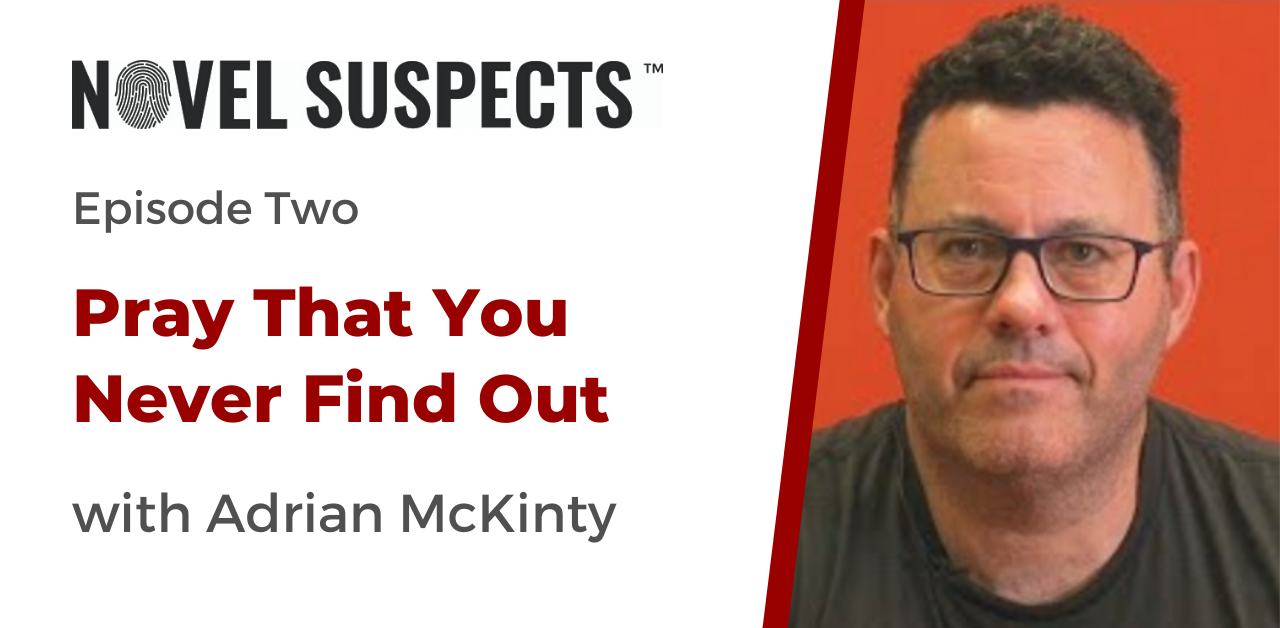 Adrian McKinty Podcast Episode 2