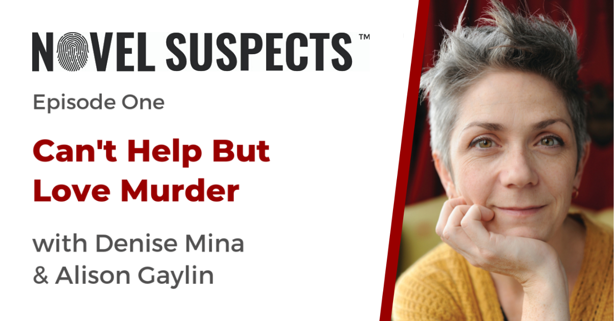 Novel Suspects Podcast Episode One