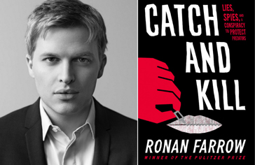 How Ronan Farrow wrote the best (and most horrifying) spy thriller of the year