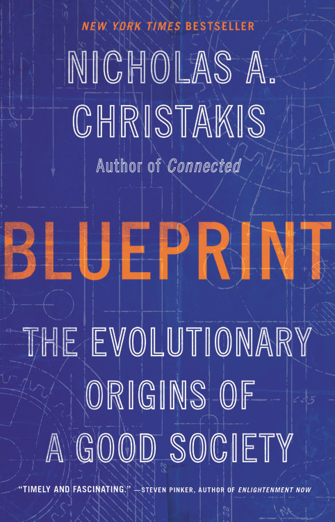 Blueprint by Nicholas A. Christakis, MD, PhD | Hachette Book Group