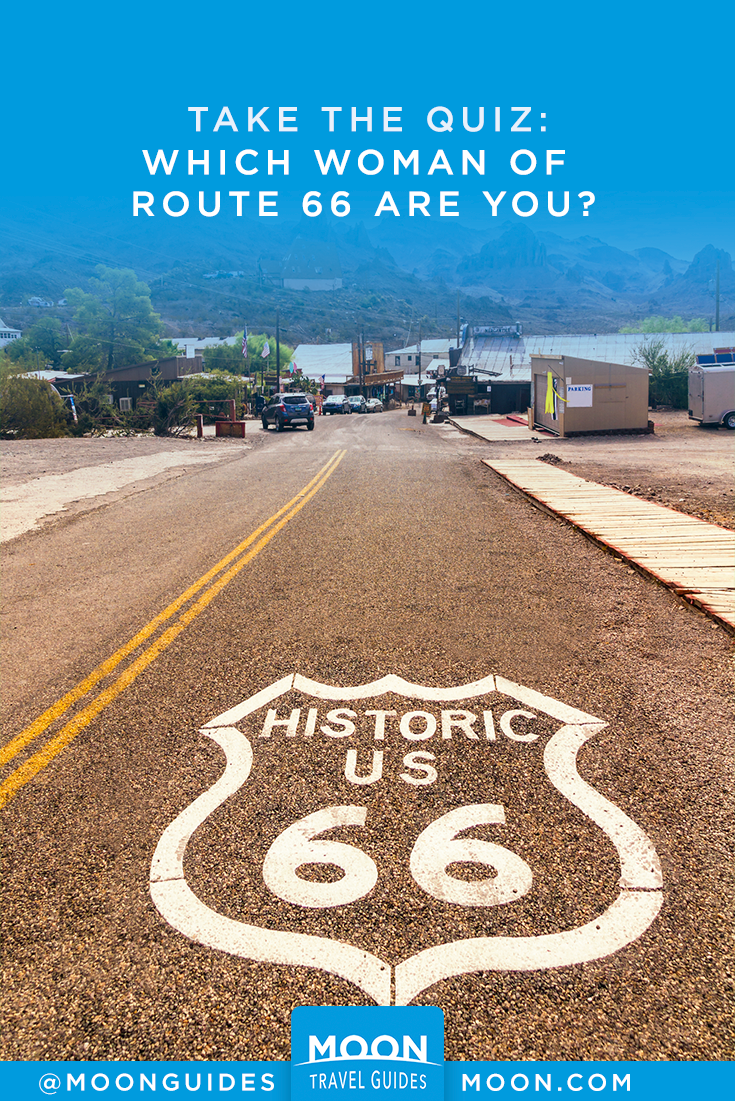 "Pinterest Graphic with a road that says ""Take the Quiz: Which woman of Route 66 are you?"""