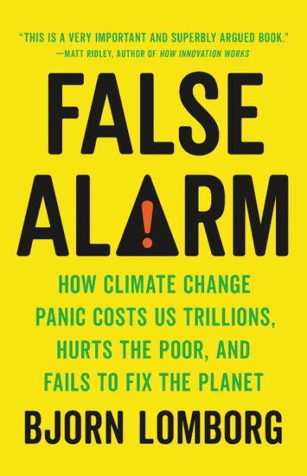 False Alarm by Bjorn Lomborg | Hachette Book Group