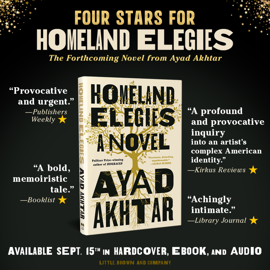 Graphic promoting Homeland Elegies by Ayad Akhta