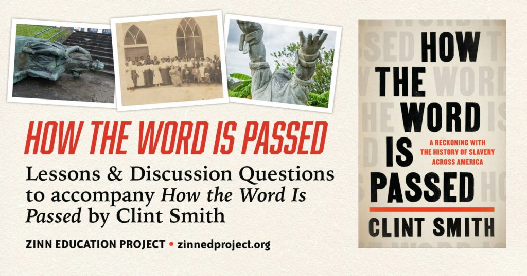 How the Word Is Passed – Zinn Education Project