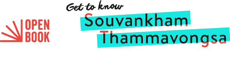 Get to know Souvankham Thammavongsa