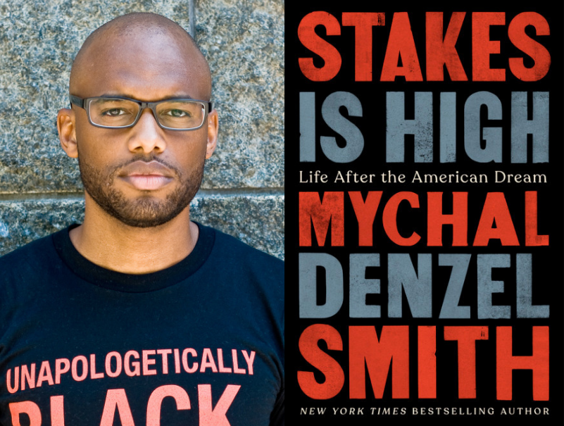 Mychal Denzel Smith - Stakes Is High
