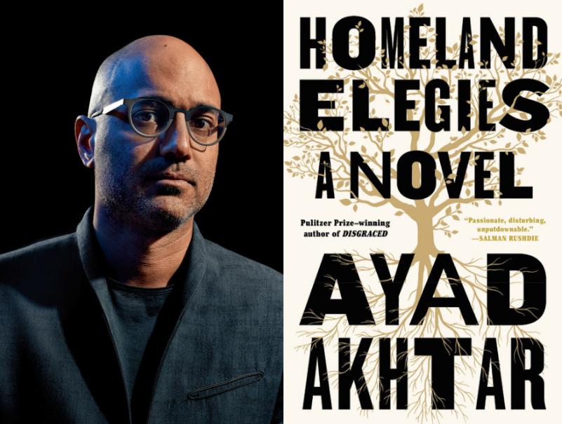 Ayad Akhtar - Homeland Elegies